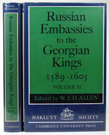 Russian Embassies to the Georgian Kings (1589-1605). Texts translated by Anthony Mango. W. E. D. ALLEN.
