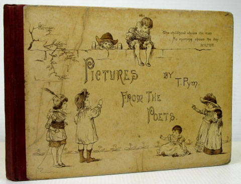 Pictures from the Poets. T. PYM, CREED pseud., Clara.