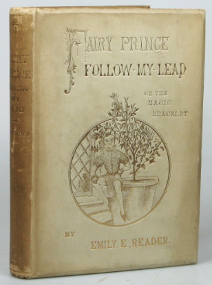 Fairy Prince Follow-My-Lead. Illustrated by William Reader. Emily E. READER