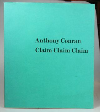 Claim Claim Claim. A book of Poems with... prints by Ronald King. Anthony CONRAN