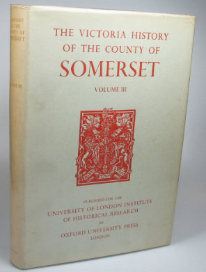 A History of the County of Somerset. Volume III. R. W. DUNNING