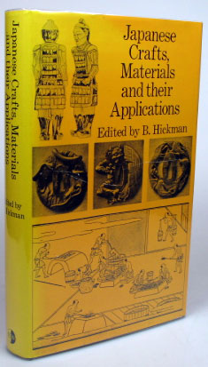 Japanese Crafts: Materials and their Applications. Selected Early Papers from the Japan Society...