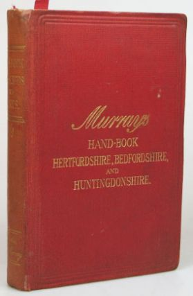 Handbook for Hertfordshire, Bedfordshire, and Huntingdonshire. R. J. KING, R. M. CUNDALL