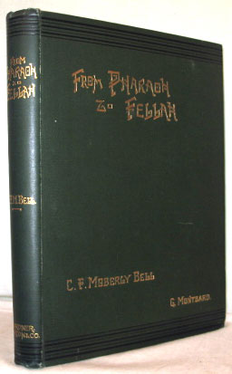 From Pharaoh to Fellah. With Illustrations by Georges Montbard. Engraved by Charles Barbant. C....
