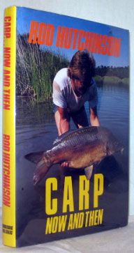 Carp... Now and Then. Rod HUTCHINSON