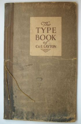 The Type Book of. C. LAYTON, E