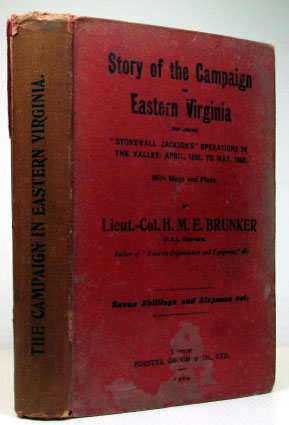 "Story of the Campaign in Eastern Virginia, Including ""Stonewall Jackson's"" Operations in the..."