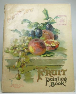 Fruit Painting Book. McLOUGHLIN BROS, Publisher