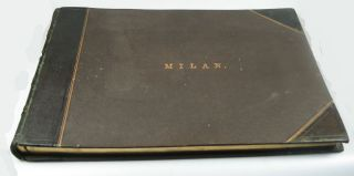 Milan. PHOTOGRAPH ALBUM, MARION, CO