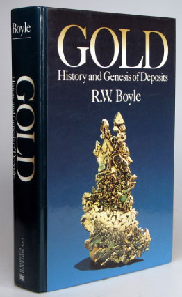 Gold. History and Genesis of Deposits. R. W. BOYLE