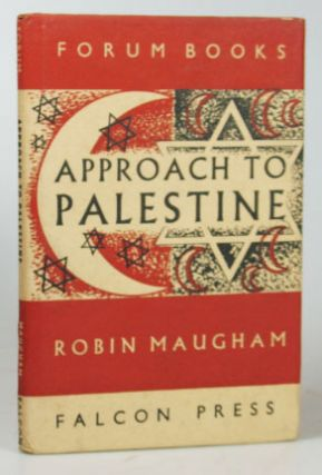 Approach to Palestine. Robin MAUGHAM