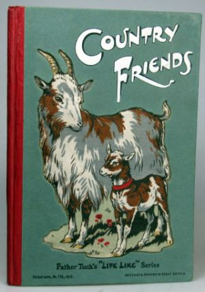 Country Friends. A Book About the Animals We Love. TUCK