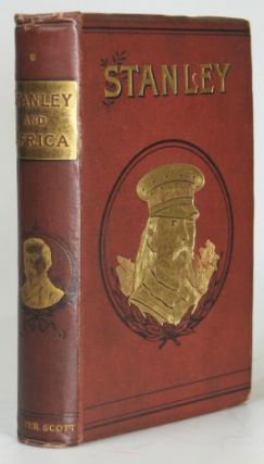 "Stanley and Africa. By the author of ""The Life of General Gordon"" Marianne FARNINGHAM"