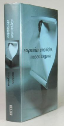 Abyssinian Chronicles. Moses ISEGAWA