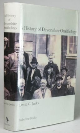 A History of Devonshire Ornithology. David JENKS