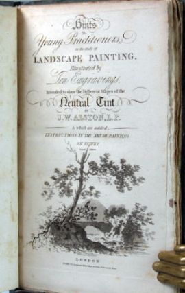 Hints to Young Practitioners in the Study of Landscape Painting... Intended to Show the Different...