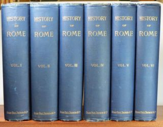 History of Rome and the Roman People, from its origin to the establishment of the Christian Empire... Edited by the Rev. J.P. Mahaffy. Victor DURUY.
