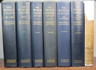 The World Crisis. 1911-1914; 1915; 1916-1918 parts I and II; The Aftermath; The Eastern Front....