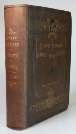 County Families of Lancashire and Cheshire. James CROSTON.