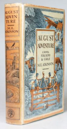 August Adventure. A novel for boys & girls. M. E. ATKINSON