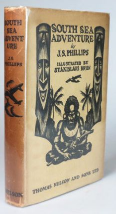 South Sea Adventure. Illustrated by Stanislaus Brien. J. S. PHILLIPS