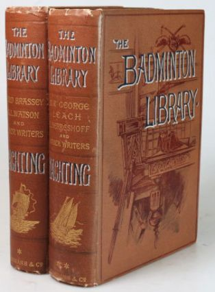 Yachting. BADMINTON LIBRARY, Sir Edward SULLIVAN, Lord BRASSEY, C. E. SETH-SMITH, G. L. WATSON, R. T. PRITCHETT.
