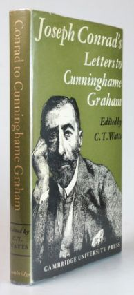 Joseph Conrad's Letters to R.B. Cunninghame Graham. Edited by. CONRAD, C. T. WATTS