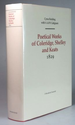 The Poetical Works of... 1829. COLERIDGE, SHELLEY, KEATS, Samuel Taylor, sshe, John