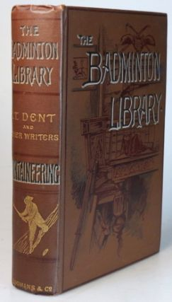 Mountaineering. BADMINTON LIBRARY, C. T. DENT.