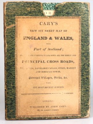 Cary's Six Sheet Map of England and Wales, with Part of Scotland: on which are Carefully Laid Down all the Direct and Principal Cross Roads, the Course of the Rivers and Navigable Canals, Cities, Market and Borough Towns, the Principal Villages, Parks &c...
