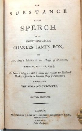 The Substance of a Speech of... on Mr. Grey's Motion in the House of Commons, Friday May 26,...