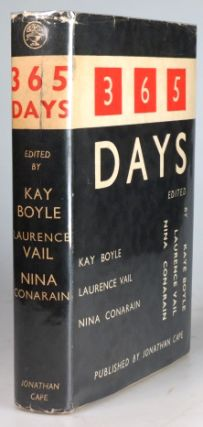 365 Days. Edited by. Kay BOYLE, Laurence, VAIL, Nina CONARIN