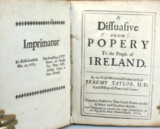 A Dissuasive from Popery To the People of Ireland.
