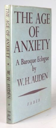 The Age of Anxiety. A Baroque Eclogue. W. H. AUDEN.
