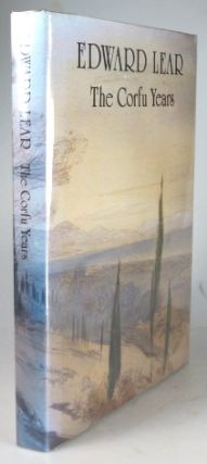 Edward Lear. The Corfu Years. A chronicle presented through his letters and journals. Edited and...