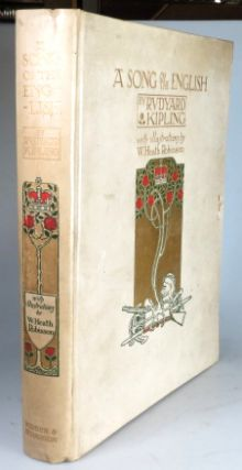 A Song of the English. Illustrated by W. Heath Robinson. W. Heath ROBINSON, Rudyard KIPLING
