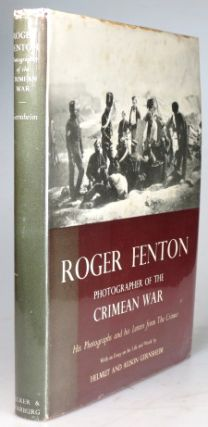 Roger Fenton. Photographer of the Crimean War. His Photographs and his Letters from the Crimea....