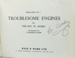 Troublesome Engines. With illustrations by C. Reginald Dalby. Rev. W. AWDRY