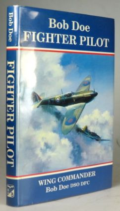 Fighter Pilot. The Story of One of the Few. Foreword by Leslie Dawson.