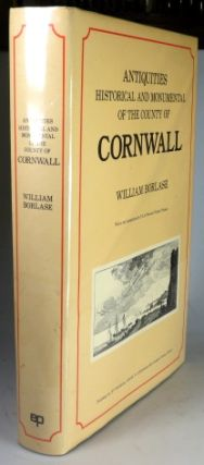 Antiquities, Historical and Monumental, of the County of Cornwall. With a New Introduction by...