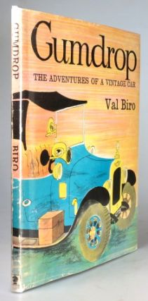 Gumdrop. The Adventures of a Vintage Car. Story and Pictures by. Val BIRO