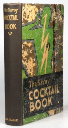 The Savoy Cocktail Book. Being in the main a complete compendium of the Cocktails, Rickeys, Daisies, Slings, Shrubs, Smashes, Fizzes, Juleps, Cobblers, Fixes and other Drinks... compiled by... of the Savoy Hotel, London. Harry CRADDOCK.