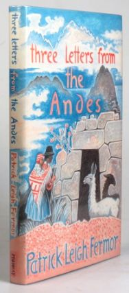 Three Letters from the Andes.