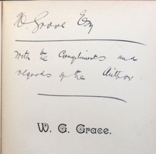 W.G. Grace. A Biography. With a Treatise on Cricket contributed by W.G. Grace. W. Methven BROWNLEE.