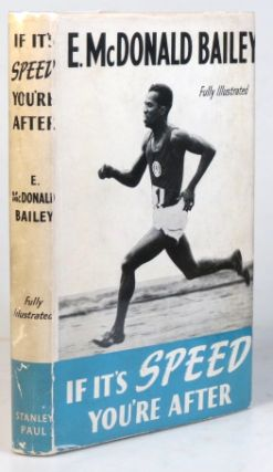 If It's Speed You're After. E. McDonald BAILEY.