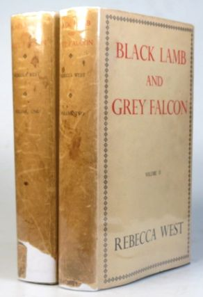 Black Lamb and Grey Falcon. The Record of a Journey through Yugoslavia in 1937. Rebecca WEST.