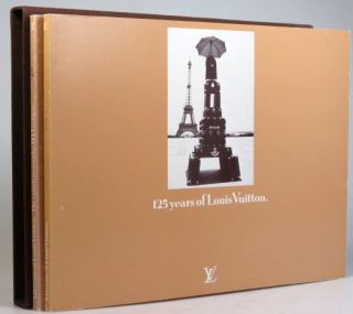 125 Years of Louis Vuitton. [with] The Epoch as Seen by J.H. Lartigue. LOUIS VUITTON