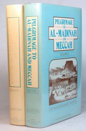 Personal Narrative of a Pilgrimage to Al-Madinah & Meccah. Edited by his wife, Isabel Burton. Captain Sir Richard F. BURTON.