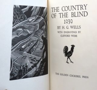 The Country of the Blind (1939). With engravings by Clifford Webb.