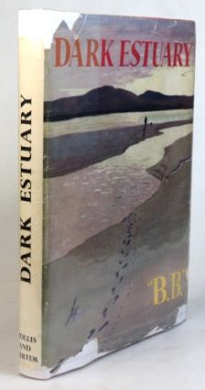 "Dark Estuary. Illustrated by D.J. Watkins-Pritchard. ""B B."", D. J. WATKINS-PITCHFORD"